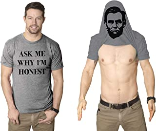 Ask Me Why I'm Honest T Shirt Funny Abe Lincoln Political Satire T Shirts