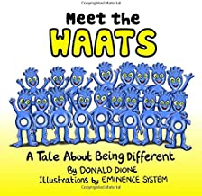 Meet the WAATS: A Tale About Being Different