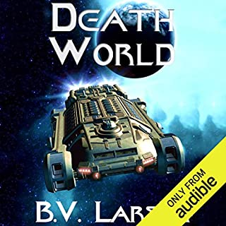 Death World     Undying Mercenaries, Book 5              Written by:                                                                                                                                 B. V. Larson                               Narrated by:                                                                                                                                 Mark Boyett                      Length: 13 hrs and 19 mins     23 ratings     Overall 4.9