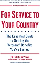 For Service to Your Country:: The Essential Guide to Getting the Veterans' Benefits You've Earned