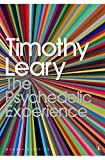 The Psychedelic Experience: A Manual Based on the Tibetan Book of the Dead (Penguin Modern Classics) - Ralph Metzner