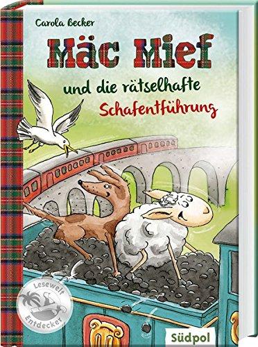 Mäc Mief und die rätselhafte Schafentführung