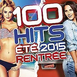 100 Hits Été/Rentrée 2015