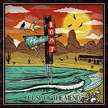 Cusp Of The Mend