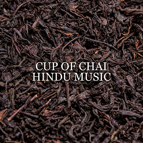 Cup of Chai – Oriental Tea House Instrumental Music to Warm up, Relax & Chill with Hot Drinks, Feel Hindu Atmosphere (Sitar, Bansuri, Tabla, Drums)