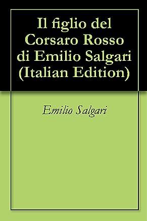 Il figlio del Corsaro Rosso di Emilio Salgari