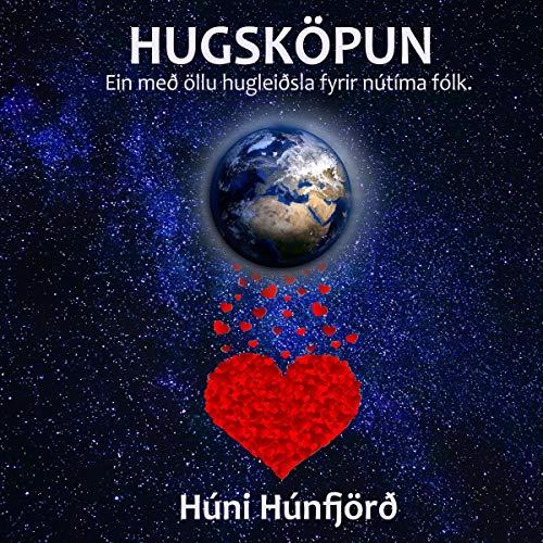 Hugsköpun: Ein með öllu hugleiðsla fyrir nútíma fólk (Icelandic Edition) cover art