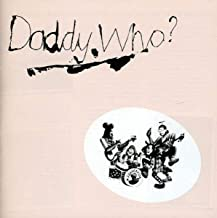 DADDY WHO? DADDY COOL! (40th Anniversary Edition)
