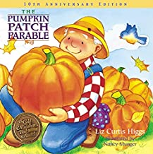 The Pumpkin Patch Parable: Special Edition (Parable Series) PDF