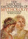 New Larousse Encyclopedia of Mythology