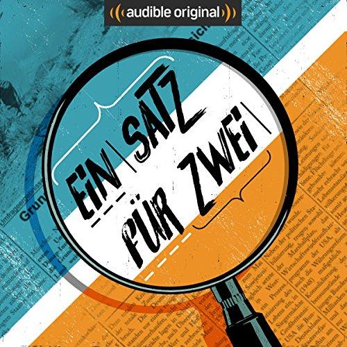 Ein Satz für Zwei (Original Podcast) Titelbild