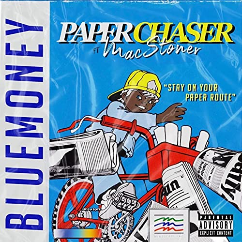 Paper Chaser (feat. Mac Stoner) [Explicit]