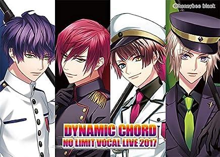 DYNAMIC CHORD NO LIMIT VOCAL LIVE 2017 [DVD]