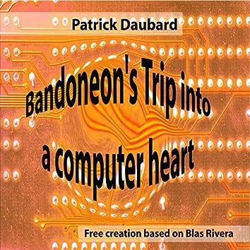 Bandoneon´s Trip Into a Computer Heart