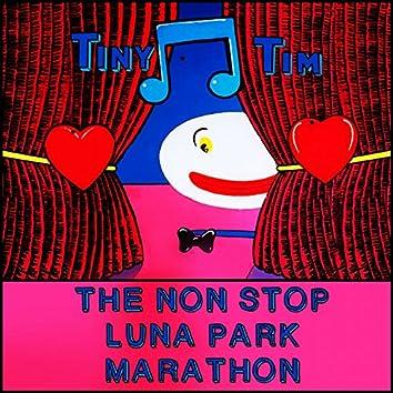 The Non Stop Luna Park Marathon