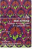 Beat Attitude: Antología de mujeres poetas de la generación beat (POESIA)
