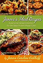 Janeva's Ideal Recipes: A Personal Recipe Collection for the Ideal Protein Phase 1 Diet
