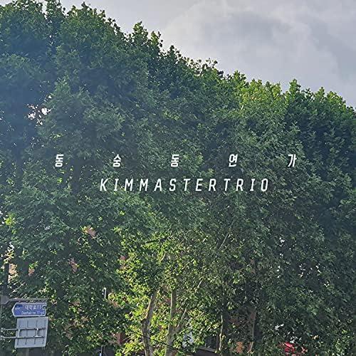 KIMMASTER TRIO feat. 노갈