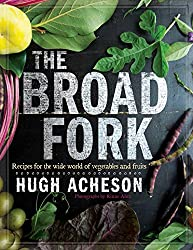 the broad fork book by hugh acheson