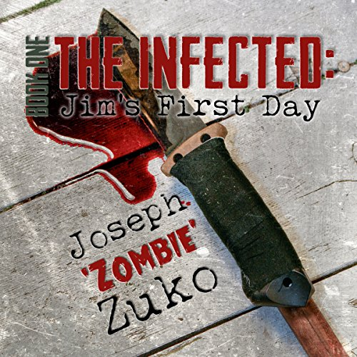 The Infected: Jim's First Day audiobook cover art