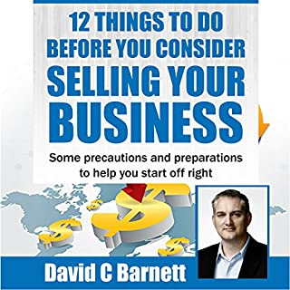 12 Things to Do Before You Consider Selling Your Business audiobook cover art