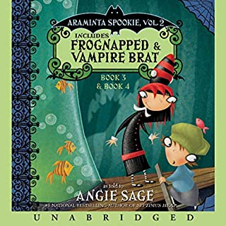 Araminta Spookie, Books 3 & 4     Frognapped & Vampire Brat              By:                                                                                                                                 Angie Sage                               Narrated by:                                                                                                                                 Katherine Kellgren                      Length: 4 hrs and 51 mins     54 ratings     Overall 4.6