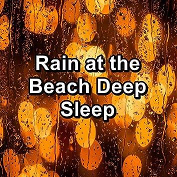 Rain at the Beach Deep Sleep