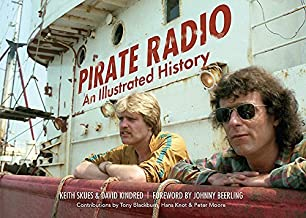 Pirate Radio: The Illustrated History by Keith Skues (2015-04-01)