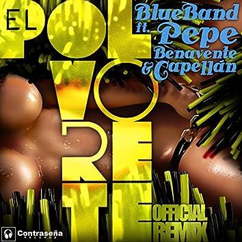 El Polvorete (feat. Pepe Benavente & Capellan)