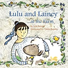 Lulu and Lainey ... at the Farm (Volume 4)