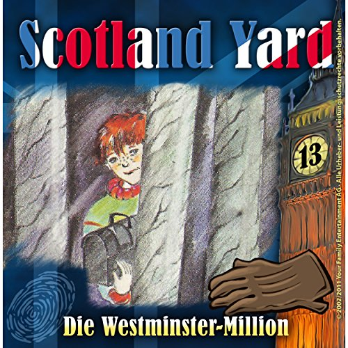 Die Westminster-Million (Scotland Yard 13) Titelbild