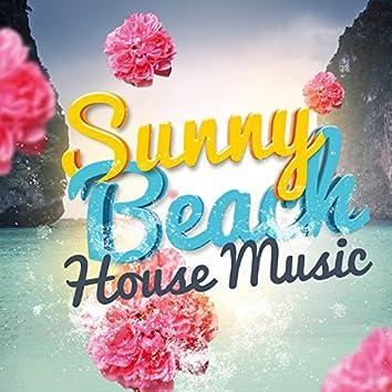 Sunny Beach House Music