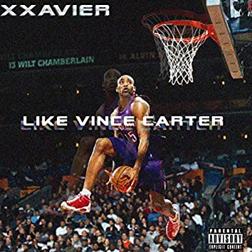Like Vince Carter