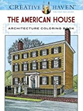 Creative Haven The American House Architecture Coloring Book (Creative Haven Coloring Books)