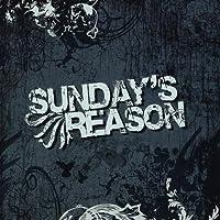 Sunday's Reason