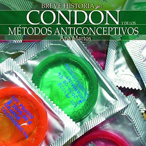 Breve historia del condón y de los métodos anticonceptivos cover art