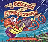 Image of The 12 Sleighs of Christmas: (Christmas Book for Kids, Toddler Book, Holiday Picture Book and Stocking Stuffer)