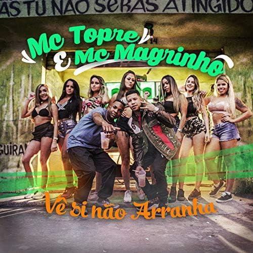 Mc Magrinho, MC Topre & DJ FELIPE CDC