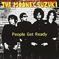 People Get Ready by Mooney Suzuki (2000-09-05)