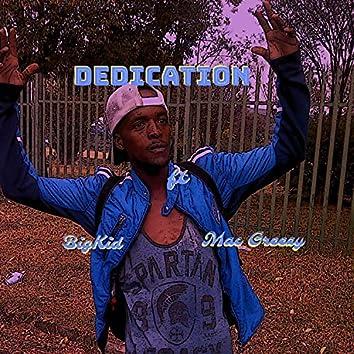 Dedication (feat. Mac Greezy) (Bik Addition)