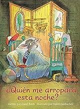 Quien Me Arropara Esta Noche? (Spanish Edition)