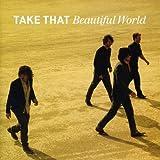 Songtexte von Take That - Beautiful World