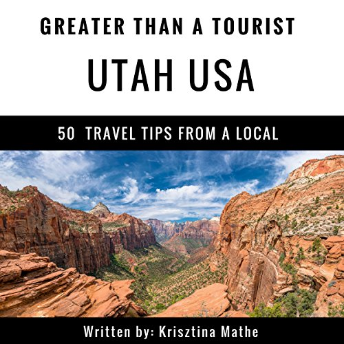 Greater Than a Tourist: Utah, USA audiobook cover art