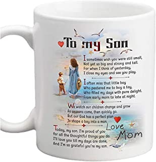 Gift For Son From Mom To My Son Coffee Mug - 11oz Ceramic Cup - Father's day, Christmas, Xmas, Birthday, Wedding, Mother's...