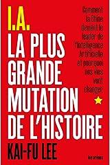 I.A. La Plus Grande Mutation de l'histoire Paperback