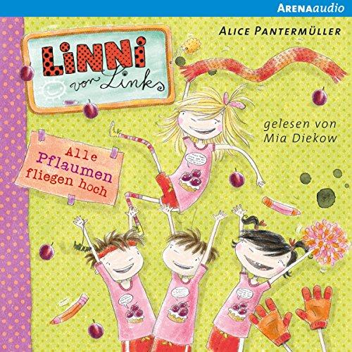 Alle Pflaumen fliegen hoch (Linni von Links 3) Titelbild