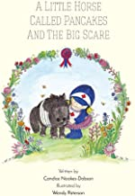 A little horse called pancakes and the big scare