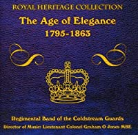 THE AGE OF ELEGANCE 1795-1863