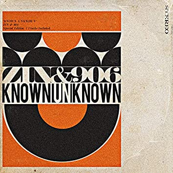 KNOWN UNKNOWN