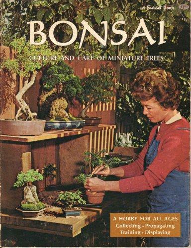 Bonsai : culture and care of miniature trees